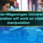 Elsevier-Wageningen University collaboration will work on citation manipulation
