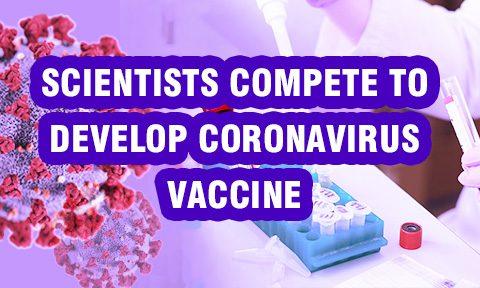 Scientists compete to develop Corona-virus vaccine