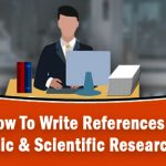 How To Write References for Academic & Scientific Research Papers