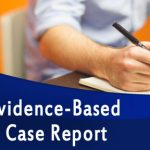 Writing Evidence-Based Practice Case Report