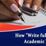"""How """"Write full"""" is used for Academic Writing?"""