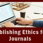 Publishing Ethics for Journals